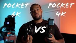 pocket 4k vs. pocket 6k